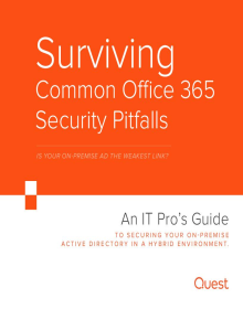 Surviving Common Office 365 Security Pitfalls — Is Your On-Premise AD the Weakest Link?