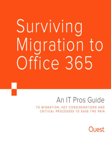 Surviving Migration to Office 365 — An IT Pros Guide